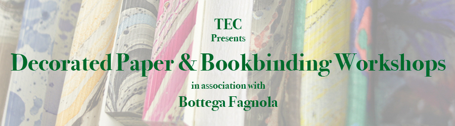 TEC Presents Decorated Paper and Bookbinding in Association with Bottega Fagnola